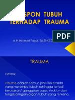 4.2. Respon Tubuh Terhadap Trauma (Dr. Fuad)