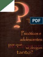 Psicóticos e Adolescentes - Porque Se Drogam Tanto