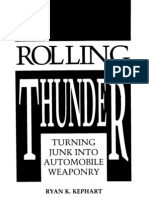 $ Guns Mi Thing - Rolling Thunder - Turning Junk Into Automobile Weaponry (Paladin Press, , Kephart)