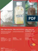 Palm Acid Oil (PAO) Palm Fatty Acid Distillate (PFAD) RBD Palm