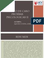 Diapositivas - Estudio de Caso Pruebas Psicologicas II