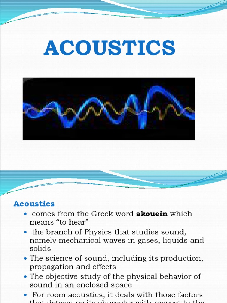 Acoustics is the science of sound. The main directions of modern acoustics 30