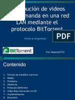 Distribución de videos bajo demanda en una red LAN mediante el protocolo BitTorrent