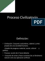 Proceso Civilizatorio