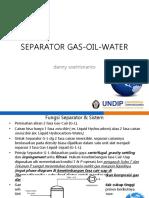 B. Separator Gas Oil Water