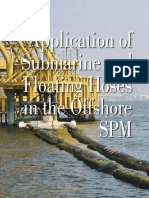 Application of Submarine and Floating Hose in the Offshore SPM