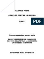 Pinay Maurice.Complot contra la Iglesia. 1963 t1. comunísmo poder oculto masonería judíos sinagoga satanás