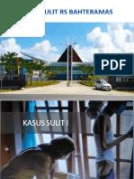 KASUS SULIT RS BAHTERAMAS.pptx
