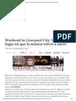 Weekend in Liverpool City_ Un Viaje Al Lugar en Que La Música Volvió a Nacer