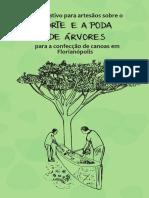 Informativo para artesãos sobre o corte e a poda de árvores para a construção de canoas em Florianópolis