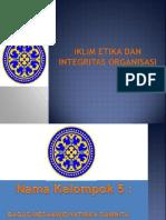 PPT Iklim Etika Kelompok 5