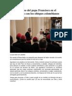 Papa Francisco en Colombia DISCURSOS