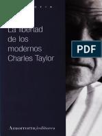 Charles Taylor. La Libertad de Los Modernos