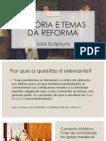 História e Temas Da Reforma - Sola Scriptura