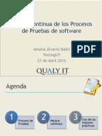 Charlaeventotestinguy2016 Mejora Continua de Los Procesos de Pruebas de Software 170531173353