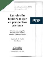 De Padilla, Catalina F y Elsa Tamez. La Relación Hombre-mujer en Perspectiva Cristiana (Buenos Aires. Kairós, 2002)