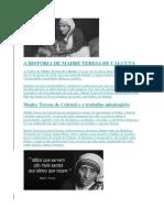 A História de Madre Teresa de Calcutá
