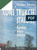 Konstrukcje stalowe. Kominy, wieże, maszty -  K.Rykaluk.pdf