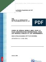 CODES DE RÉSEAU MOBILE (MNC) POUR LE PLAN D'IDENTIFICATION INTERNATIONAL POUR LES RÉSEAUX PUBLICS ET LES ABONNEMENTS