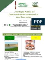 Alimentação publica e desenvolvimento sustentável- o caso das escolas Rosa S