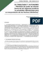 Derecho Tributario y Autonomía Privada (El Poder de Tributar y La Teoría de Los Negocios Jurídicos en La Actualidad. Metodología Para La Interpretación