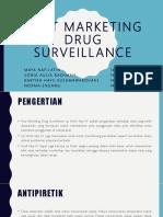 Post Marketing Drug Surveillance
