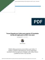 Print Trocou Espanha Por Lisboa Para Exportar 32 Toneladas de Óleo de Argão Para Os EUA