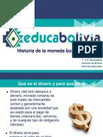 PR Historia de La Moneda Boliviana