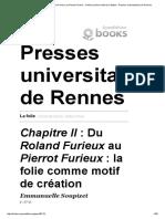 La Folie - Chapitre II_ Du Roland Furieux Au Pierrot Furieux_ La Folie Comme Motif de Création - Presses Universitaires de Rennes