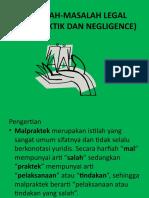 Masalah2 Legal (Malpraktik Dan Negligence)
