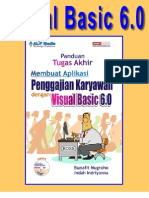 Visual Basic 6.0 - Panduan Tugas Akhir Membuat Sistem Informasi Karyawan dan Penggajian dengan VB 6