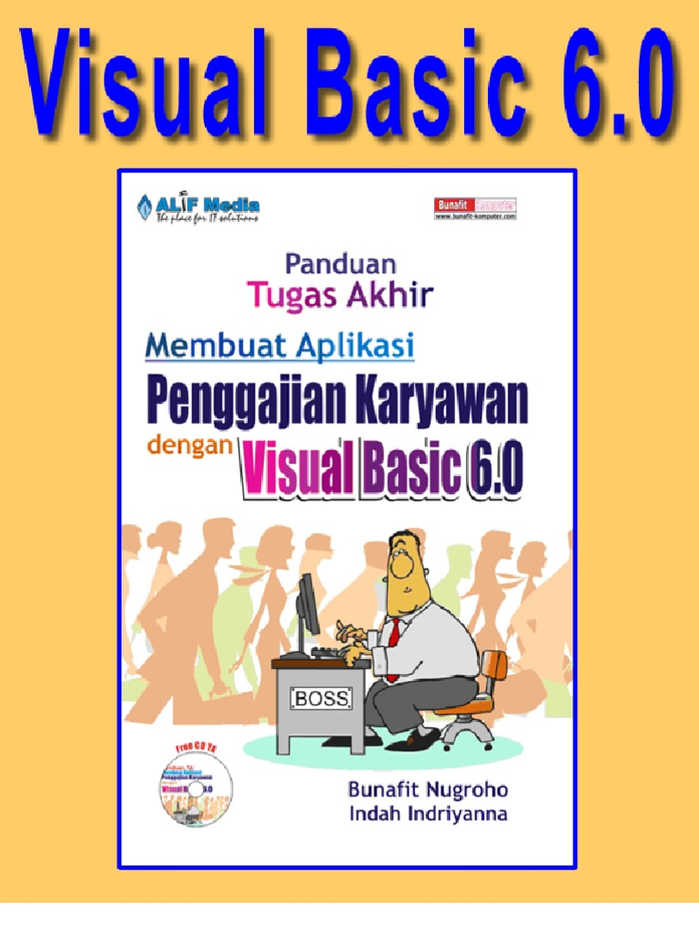 Visual basic 60 panduan tugas akhir membuat sistem informasi visual basic 60 panduan tugas akhir membuat sistem informasi karyawan dan penggajian dengan vb 6 ccuart Gallery