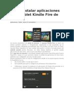Cómo Instalar Aplicaciones en El Tablet Kindle Fire de Amazon