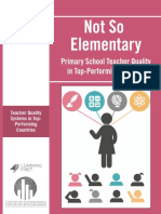 Not So Elementary - Primary School Teacher Quality in Top-Performing Systems 2016