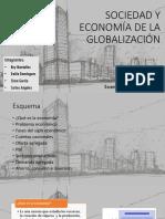 PPT Sociedad y Economia en La Globalizacion (1)