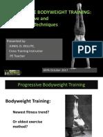 Accumulative and Regressive Bodyweight Training
