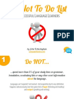 The NOT To Do List for Successful Foreign Language Learners