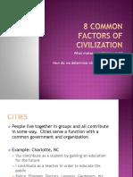 8 Common Factors of Civilization