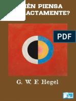 Georg Wilhelm Friedrich Hegel - Quien Piensa Abstractamente