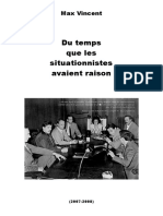 Du Temps Que Les Situationnistes Avaient Raison (2007-2008) - Max Vincent