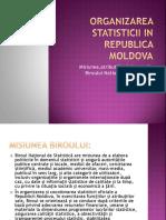 Organizarea Statisticii in Republica Moldova