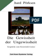 Bernhard Pörksen Die Gewissheit Der Ungewissheit. Gespräche Zum Konstruktivismus