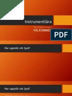 Instrument l Är A
