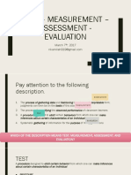 Test – Measurement – Assessment - Evaluation