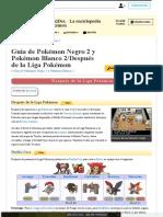 Guía de Pokémon Negro 2 y Pokémon Blanco 2_Después de La Liga Pokémon _ WikiDex _ FANDOM Powered by Wikia