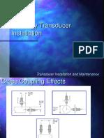 Proximity Transducer Installation
