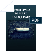 Cómo Dejar de Fumar Cigarrillos Para Siempre