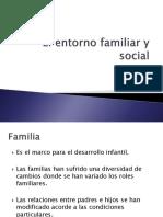 El Entorno Familiar y Social