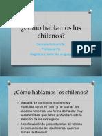 Cómo Hablamos Los Chilenos