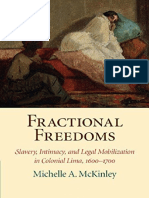 (Studies in Legal History) Michelle a. McKinley-Fractional Freedoms _ Slavery, Intimacy, And Legal Mobilization in Colonial Lima, 1600–1700-Cambridge University Press (2016)